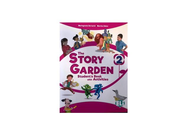 THE STORY GARDEN 2- Student's Book with activities + Digital Book