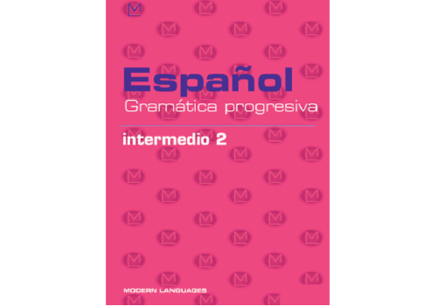 Español - Gramática progresiva - Intermedio 2 + CD